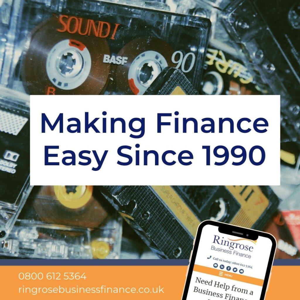 BUSINESS FINANCE SINCE 1990
